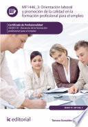 libro Orientación Laboral Y Promoción De La Calidad En La Formación Profesional Para El Empleo. Ssce0110