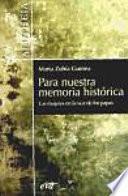 libro Para Nuestra Memoria Histórica