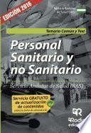 libro Personal Sanitario Y No Sanitario Del Servicio Andaluz De Salud (sas). Temario Común Y Test