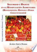 libro Seguridad E Higiene En La ManipulaciÓn Alimentaria (restaurantes, Hoteles Y Otras Colectividades)