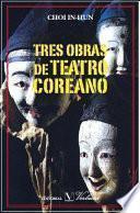 libro Tres Obras De Teatro Coreano