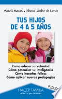 libro Tus Hijos De 4 A 5 Años