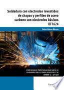 libro Uf1624   Soldadura Con Electrodos Revestidos De Chapas Y Perfiles De Acero Carbo