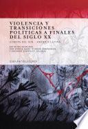 libro Violencia Y Transiciones Políticas A Finales Del Siglo Xx