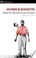 libro Zama. El Silenciero. Los Suicidas