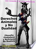libro Derechos Animales Y No Dualidad