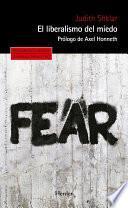 libro El Liberalismo Del Miedo