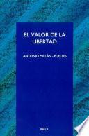 libro El Valor De La Libertad