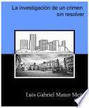 libro La Investigación De Un Crimen Sin Resolver