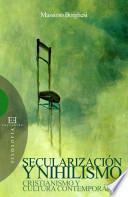 libro Secularización Y Nihilismo