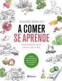 libro A Comer Se Aprende