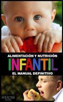 libro Alimentación Y Nutrición Infantil