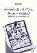 libro Alimentación Yin Yang. Placer Y Vitalidad