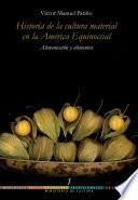 libro Bbctc, Tomo 01. Historia De La Cultura Material En La América Equinoccial