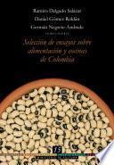 libro Bbctc, Tomo 15. Selección De Ensayos Sobre Alimentación Y Cocinas De Colombia
