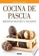 libro Cocina De Pascua. Recetas Dulces Y Saladas