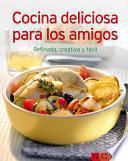 libro Cocina Deliciosa Para Los Amigos