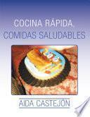 libro Cocina Rápida, Comidas Saludables