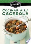 libro Cocinar A La Cacerola