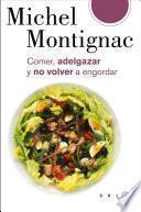 libro Comer, Adelgazar Y No Volver A Engordar