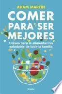 libro Comer Para Ser Mejores