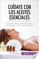 libro Cuídate Con Los Aceites Esenciales