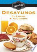 libro Desayunos, Clasicos Y Modernos