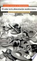 libro El Color En La Alimentación Mediterránea