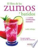 libro El Libro De Los Zumos Y Batidos