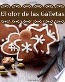 libro El Olor De Las Galletas