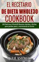 libro El Recetario De Dieta Whole30 Cookbook