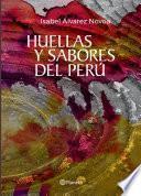 libro Huellas Y Sabores Del Perú
