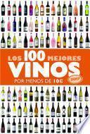 libro Los 100 Mejores Vinos Por Menos De 10 Euros, 2017