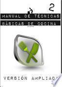 libro Manual De Técnicas Básicas De Cocina 2