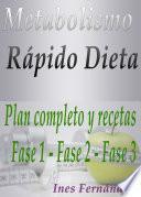 libro Metabolismo Rápido Dieta Plan Completo Y Recetas Fase 1   Fase 2   Fase 3
