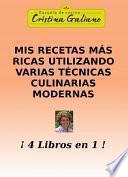 libro Mis Recetas Más Ricas Utlizando Varias Técnicas Culinarias Modernas