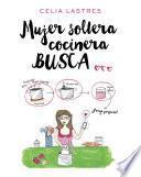 libro Mujer Soltera Cocinera Busca...