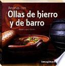libro Recetas Con Ollas De Hierro Y De Barro