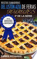 libro Recetas Ganadoras Del Listón Azul De Ferias Rurales: Pays Ganadores Tentadores Comprobados