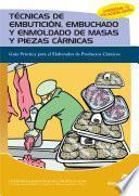 libro Técnicas De Embutición, Embuchado Y Enmoldado De Masas Y Piezas Cárnicas