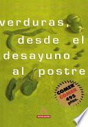 libro Verduras, Desde El Desayuno Al Postre