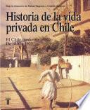 libro Historia De La Vida Privada En Chile 2
