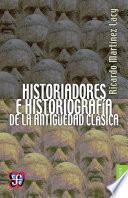 libro Historiadores E Historiografía De La Antigüedad Clásica