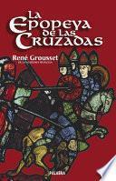 libro La Epopeya De Las Cruzadas