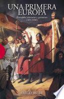 libro Una Primera Europa