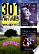 libro 301 Chistes Cortos Y Muy Buenos + Se Me Va + El Misterio De Los Creadores De Sombras