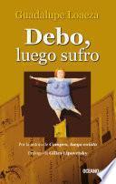 libro Debo, Luego Sufro