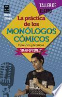 libro La Práctica De Los Monólogos Cómicos