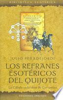 libro Los Refranes Esotéricos De El Quijote