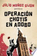 libro Operación Chotis En Adobo